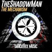 The Mechanism de TheShadowMan