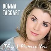 This I Promise You by Donna Taggart