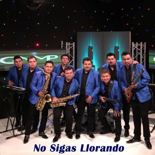 No Sigas Llorando by Los Bybys