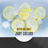 Bitter And Sweet de Judy Collins
