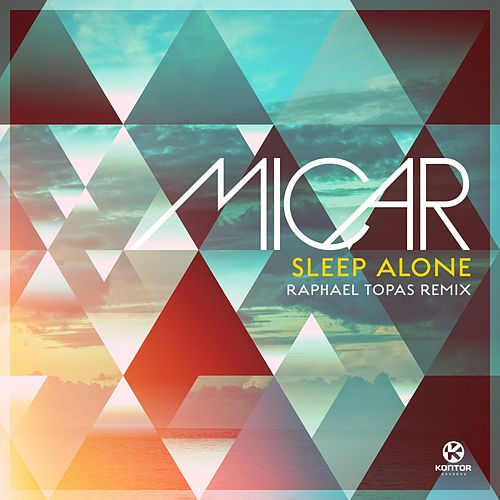 Sleep Alone von Micar