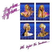 We Light The Sunshine (Remix EP) de Hyphen Hyphen