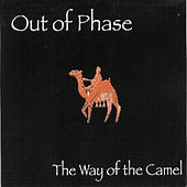 The Way of the Camel by Out Of Phase