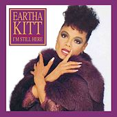 I'm Still Here von Eartha Kitt