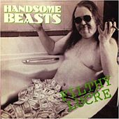 Filthy Lucre (Remastered) by Handsome Beasts
