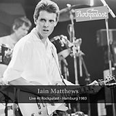 Live at Rockpalast de Iain Matthews