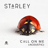 Call on Me (Acoustic Version) von Starley