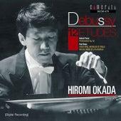 Debussy: 12 Etudes de Hiromi Okada