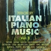 20th Century Italian Piano Music, Vol. 1 by Various Artists