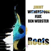 Jimmy Witherspoon: Roots de Jimmy Witherspoon