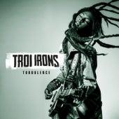 Turbulence von Troi Irons