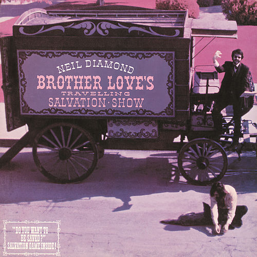 Brother Love's Travelling Salvation Show by Neil Diamond