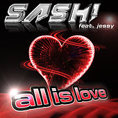 All Is Love von Sash!