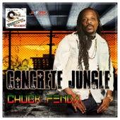 Concrete Jungle by Chuck Fenda
