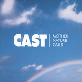 Mother Nature Calls von Cast