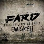 Ewigkeit (feat. Phillipe Heithier) von Fard