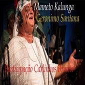Mameto Kalunga de Geronimo Santana