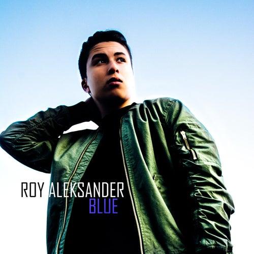 Blue by Roy Aleksander