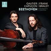 Beethoven: Complete Works for Cello & Piano by Gautier Capuçon