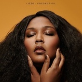 Coconut Oil by Lizzo