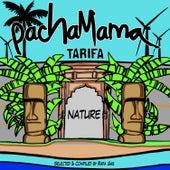 PachaMama Tarifa by Various Artists