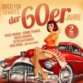 Disco Fox Charts der 60er Jahre von Various Artists
