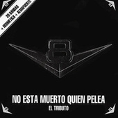 V8 No Está Muerto Quien Pelea: El Tributo de Various Artists