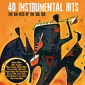 40 Instrumental Hits (The Big Hits of The 50's Era by Various Artists