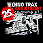 Techno Trax - 25 Years Anniversary von Various Artists