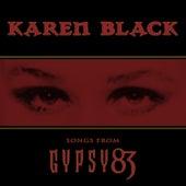 Songs from Gypsy 83 by Karen Black