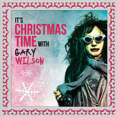 It's Christmas Time with Gary Wilson de Gary Wilson