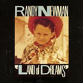 Land Of Dreams by Randy Newman