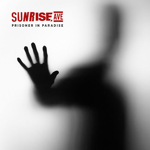 Prisoner In Paradise by Sunrise Avenue