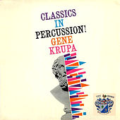 Classics in Percussion! de Gene Krupa