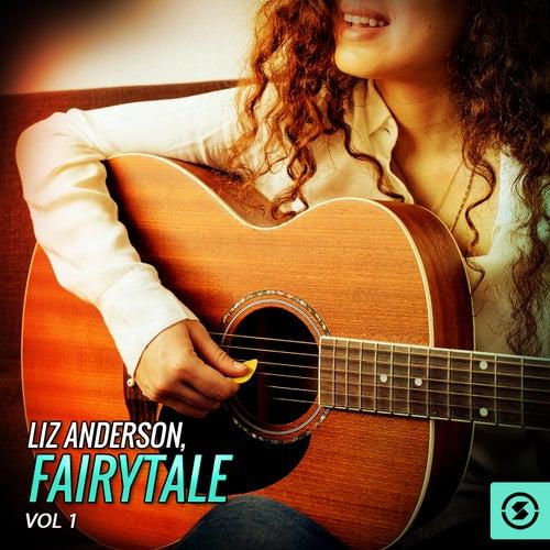 Liz Anderson, Fairytale, Vol. 1 by Liz Anderson