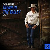 Eddy Arnold, Down In The Valley, Vol. 1 by Eddy Arnold