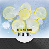 Bitter And Sweet by Dave Pike