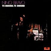 Te Quiero, Te Quiero (Remastered 2016) de Nino Bravo