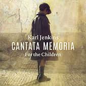 Cantata Memoria - For The Children by Bryn Terfel