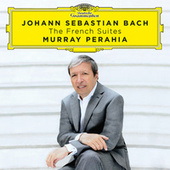 Johann Sebastian Bach: The French Suites di Murray Perahia