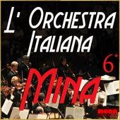 L'Orchestra Italiana - Mina Vol. 6 by Mina