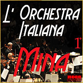 L'Orchestra Italiana - Mina Vol. 1 by Mina