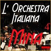 L'Orchestra Italiana - Mina Vol. 4 by Mina
