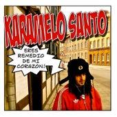 Eres Remedio de Mi Corazón by Karamelo Santo