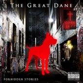 Forbidden Stories fra Great Dane