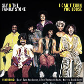 I Can't Turn You Loose van Sly & The Family Stone