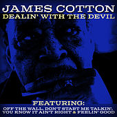Dealin' With The Devil de James Cotton