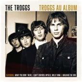 Troggs Au Album de The Troggs