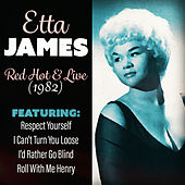 Red-Hot & Live 1982 (Live) de Etta James