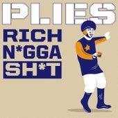 Rich N*gga Sh*t von Plies